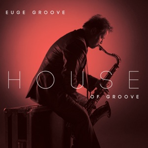 Euge Groove - Old. Edu (Old School)