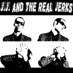 J.J. & The Real Jerks - Back In Business