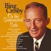 On the Sentimental Side, Bing Crosby