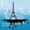 C'est Si Bon: French Classics