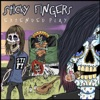 Extended Play, Sticky Fingers