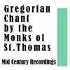 Gregorian Chant by the Monks of St.Thomas: Mid Century Recordings ジャケット写真