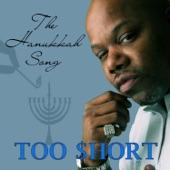 Too $hort - The Hanukkah Song