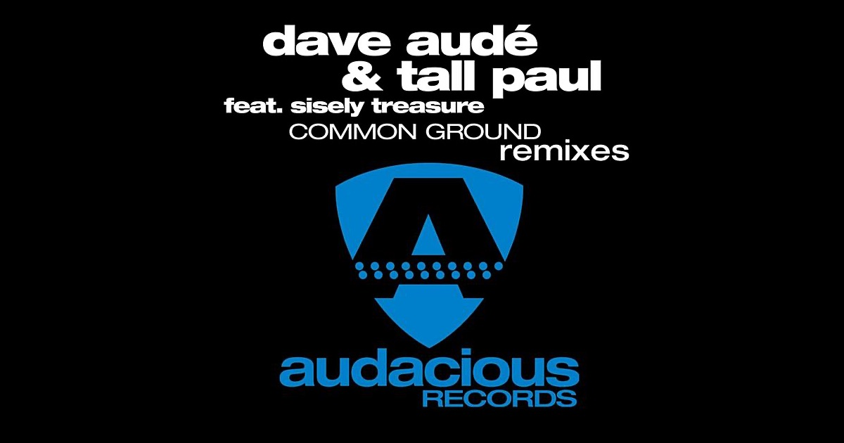 Tall Paul & Dave Audé* Dave Aude - Common Ground