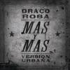 Más y Más feat Ricky Martin Versión Urbana Single