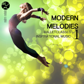Ballet Classes Inspirational Music: Liquid Modern Melodies vol.1