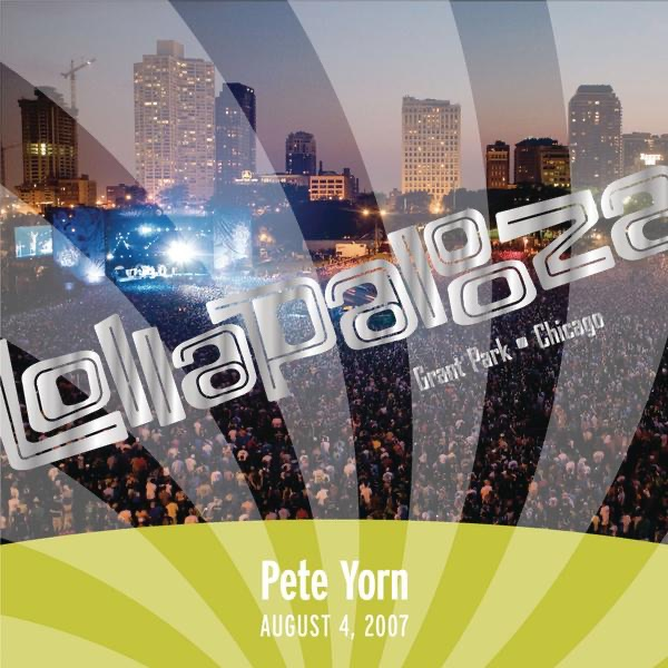 Live At Lollapalooza 2007: Pete Yorn - EP