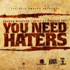 You Need Haters Single