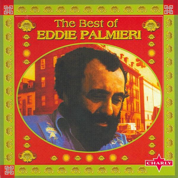 Eddie Palmieri - Vamonos Pa'l Monte