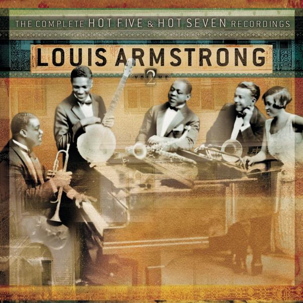 Louis Armstrong - The Complete Hot Five and Hot Seven Recordings, Vol. 2