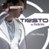 I Am Strong (feat. Priscilla Ahn) - Single, Tiësto