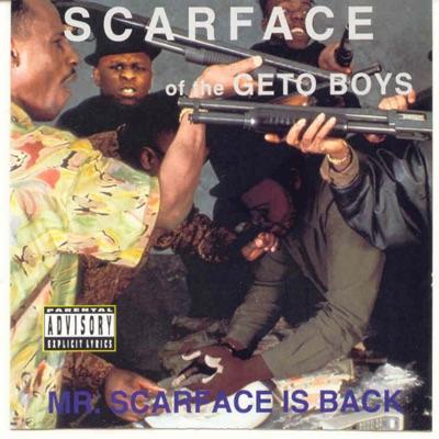 Mr. Scarface Is Back - Scarface