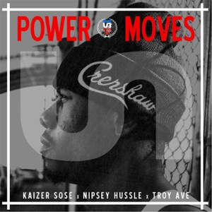 Power Moves (feat. Troy Ave) - Single Mp3 Download