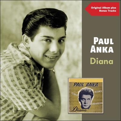 Diana (Original Album Plus Bonus Tracks) - Paul Anka