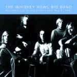 The Whiskey Howl Big Band - One More Mile