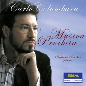 Richard Barker & Carlo Colombara - Musica Proibita