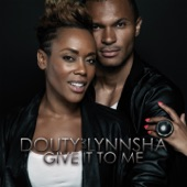 Give It to Me (feat. Lynnsha) - Single