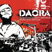 Daora: Underground Sounds of Urban Brasil - Hip-Hop, Beats, Afro & Dub (Deluxe Edition)