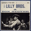 The Lilly Brothers & Don Stover - Sinner, You Better Get Ready