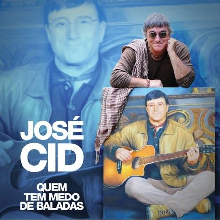 José Cid - 'Quem Tem Medo de Baladas'