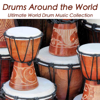Drums World Collective - Drums Around the World: African, Oriental Taiko, Caribbean and Native American Music, Ultimate World Drum Music Collection artwork