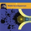 Waitin' for a Superman - EP ジャケット写真