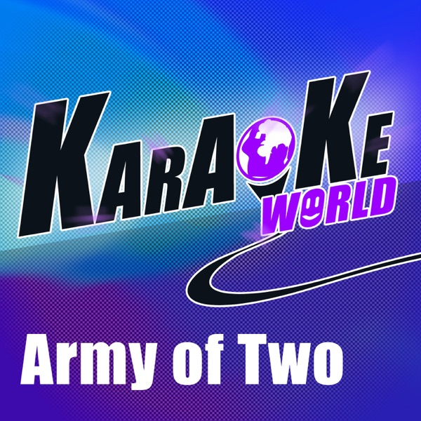 Army of Two (Originally Performed by Olly Murs) [Karaoke Version] - Single