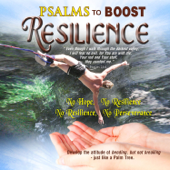 Psalms to Boost Resilience