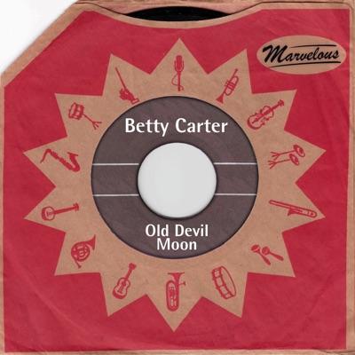 Old Devil Moon - Betty Carter