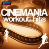 Cinemania Workout Hits (112-160 BPM)