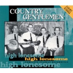 Country Gentlemen - Hey, Little Girl
