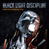 Death By a Thousand Cuts, Black Light Discipline