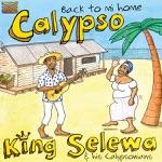 King Selewa & His Calypsonians - Calypso Blues