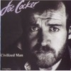 Civilized Man, Joe Cocker