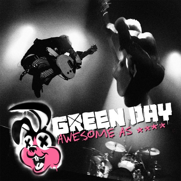 Awesome As F**k (Live) [Deluxe Edition]