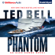 Ted Bell - Phantom: An Alex Hawke Thriller, Book 7 (Unabridged)
