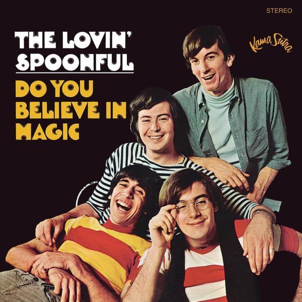 Lovin' Spoonful - Do You Believe In Magic?