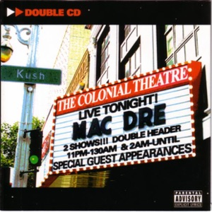 Mac Dre featuring Coughnut, San Quinn, A-Plus, Suga-T, Money-B, Keak Da Sneak, Conscious Daughters, JT the Bigga Figga, RAM, Silk-E, T-Luni, Spice 1, Esinchill, N.O.A. & Dwayne Wiggins - Worldwide