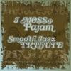 J Moss Smooth Jazz Tribute, Smooth Jazz All Stars