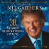 Bill Gaither's 30 Favorite Homecoming Hymns (Live) - Various Artists