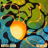 Hotel Eden - Rewind