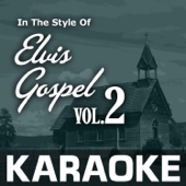 Karaoke in the Style of Elvis Gospel Vol. 2