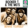 Behave Yourself Remastered Single