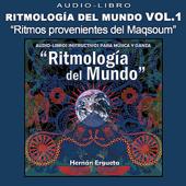 Audiolibro Ritmología del Mundo, Vol. 1