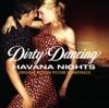 Dirty Dancing: Havana Nights (Original Motion Picture Soundtrack)