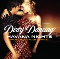 Dirty Dancing: Havana Nights - Official Soundtrack