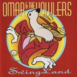 Omar and the Howlers - Don't Lose Your Cool
