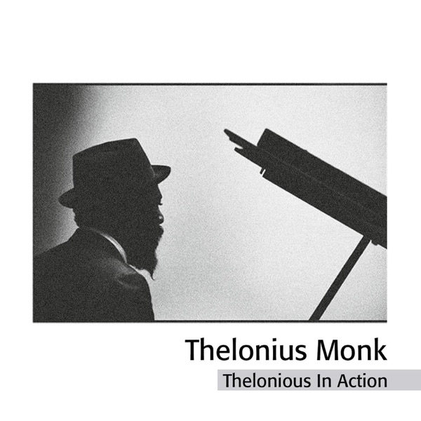 Thelonious Monk Quartet - Coming On The Hudson