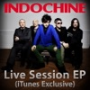 Live Session (iTunes Exclusive) - EP, Indochine