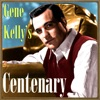 Gene Kelly's Centenary ジャケット写真
